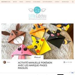 Activité manuelle Pokémon avec les marque-pages rigolos · Little Gabchou
