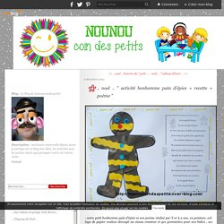 """.. noel .. """" activité bonhomme pain d'épice + recette + poème """" - Le blog de nounoucoindespetits"""