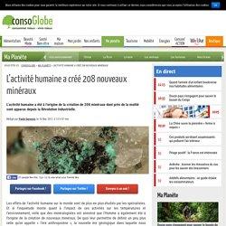L'activité humaine a créé 208 nouveaux minéraux