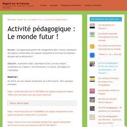 Activité pédagogique : Le monde futur !