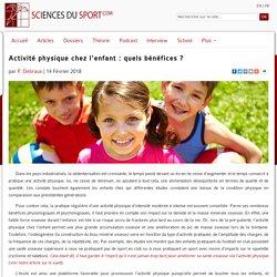 Activité physique chez l'enfant : quels bénéfices ?