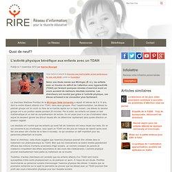 L'activité physique bénéfique aux enfants avec un TDAH