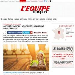 Activité physique : conseils reprise