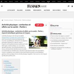 Activité physique : contextes et effets sur la santé - Partie 1 - Journal des Femmes