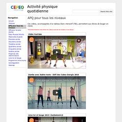 APQ pour tous les niveaux - Activité physique quotidienne