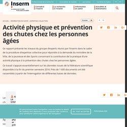 INSERM-Activité physique et prévention des chutes chez les personnes âgées ( rapport)