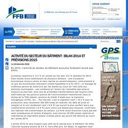 Activité du secteur du bâtiment : Bilan 2014 et prévisions 2015 : Actualités