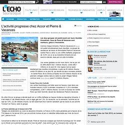L'activité progresse chez Accor et Pierre & Vacances