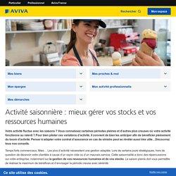 Activité saisonnière : RH, gestion des achats et des stocks - Aviva