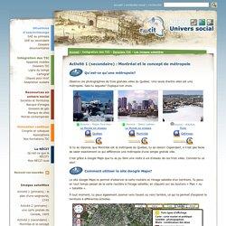 Activité 1 (secondaire) : Montréal et le concept de métropole