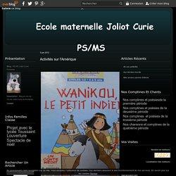 Activités sur l'Amérique - PS MS Joliot Curie Pontarlier