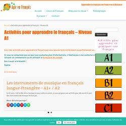 Activités pour apprendre le français - Niveau A1 - Agir en Français