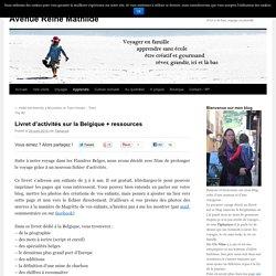 Livret d'activités sur la Belgique + ressources -Avenue Reine Mathilde