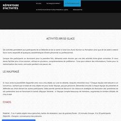 Activités Brise-Glace - Répertoire d'activités