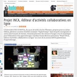 Projet INCA, éditeur d'activités collaboratives en ligne