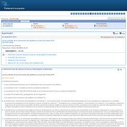 PARLEMENT EUROPEEN 24/09/13 Rapport sur les activités de la commission des pétitions au cours de l'année 2012 (2013/2013(INI))