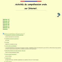 Activités de compréhension orale sur internet.