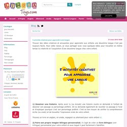 5 activités créatives pour apprendre une langue étrangère aux enfants