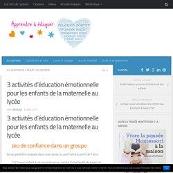 3 activités d'éducation émotionnelle pour les enfants