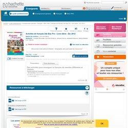 Activités de français 2de Bac Pro - Livre élève - Ed. 2012 - Activités de Français Bac Pro
