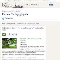 Activités de classe : l'éveil au français précoce par les sens