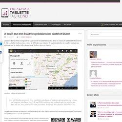 Un tutoriel pour créer des activités géolocalisées avec tablettes et QRCodes