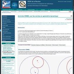 Activités ERMEL sur les cercles en géométrie dynamique - IREM de la Réunion