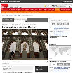 Cinq activités gratuites à Madrid