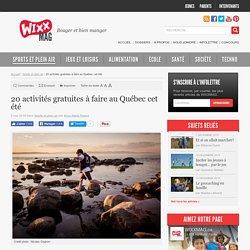 20 activités gratuites à faire au Québec cet été