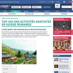 Top 100 des activités gratuites en Suisse romande - Dossier