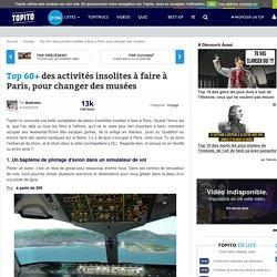 Top 32 des activités insolites à faire à Paris, pour changer des musées