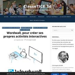 Wordwall, pour créer ses propres activités interactives – ClasseTICE 1d