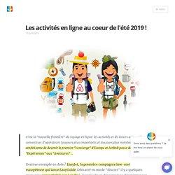 Les activités en ligne au coeur de l'été 2019 ! Blog elloha