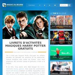 Livrets d'activités magiques Harry Potter gratuits