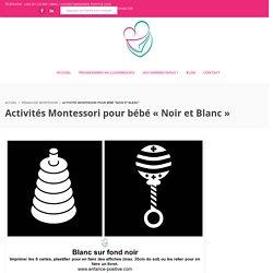 Activités Montessori pour bébé «Noir et Blanc»