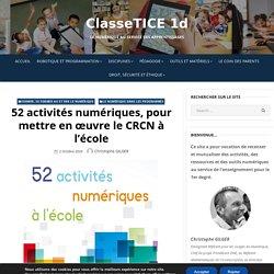 52 activités numériques, pour mettre en œuvre le CRCN à l'école – ClasseTICE 1d
