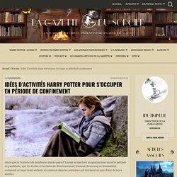 Idées d'activités Harry Potter pour s'occuper en période de confinement