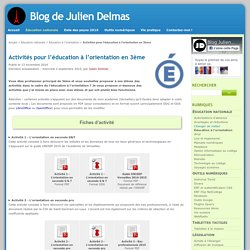 Activités pour l'éducation à l'orientation en 3ème - Blog de Julien Delmas