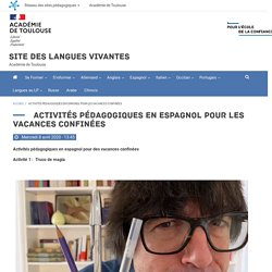 Activités pédagogiques en espagnol pour les vacances confinées