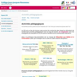 Activités pédagogiques - Activités pédagogiques - Collège Jean-Jacques Rousseau