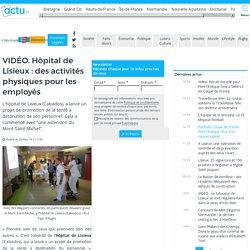 VIDÉO. Hôpital de Lisieux : des activités physiques pour les employés