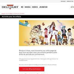 BD Delcourt - Activités pour les enfants