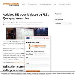Activités TBI pour la classe de FLE : Quelques exemples