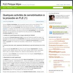 Quelques activités de sensibilisation à la prosodie en FLE (1)