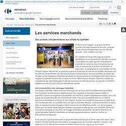 Nos Activités > Notre offre > Les services marchands