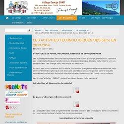 LES ACTIVITES TECHNOLOGIQUES DES 5ème EN 2013 2014 - Collège George SAND - La Motte-Servolex