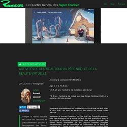 Activités de classe autour du Père Noël et de la réalité virtuelle - Padagogie