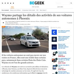 Waymo partage les détails des activités de ses voitures autonomes à Phoenix