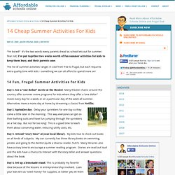 14 Cheap Summer Activities For Kids