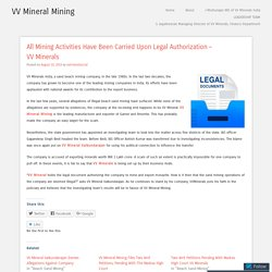All Mining Activities Have Been Carried Upon Legal Authorization – VV Minerals